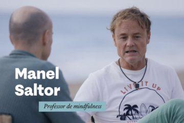 Manel Saltor en «l'Ofici de Viure» de TV3: «Relaxa't, no tens res sota control»